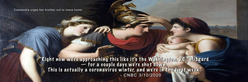 Cassandra warns, but no one listens